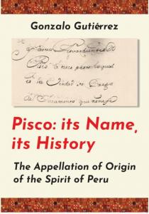 pisco name history, gonzalo gutiérrez